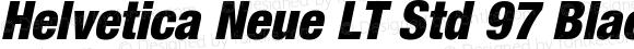 Helvetica Neue LT Std 97 Black Condensed Oblique