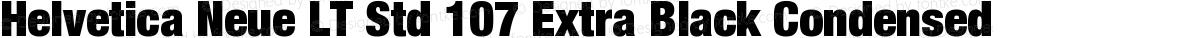Helvetica Neue LT Std 107 Extra Black Condensed