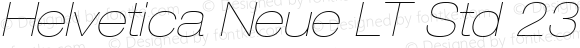 Helvetica Neue LT Std 23 Ultra Light Extended Oblique
