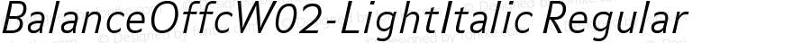 BalanceOffcW02-LightItalic Regular Version 7.504