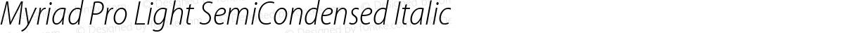 Myriad Pro Light SemiCondensed Italic