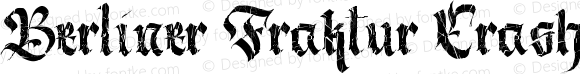 Berliner Fraktur Crashed