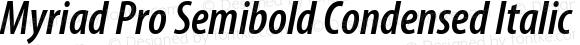 Myriad Pro Semibold Condensed Italic