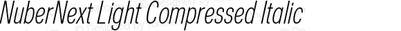 NuberNext Light Compressed Italic