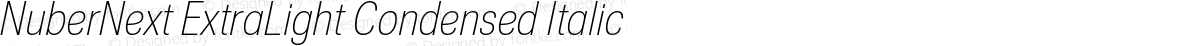NuberNext ExtraLight Condensed Italic