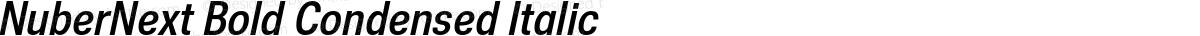 NuberNext Bold Condensed Italic