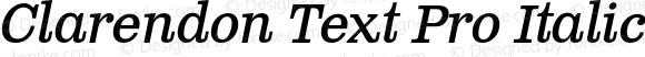 Clarendon Text Pro Italic