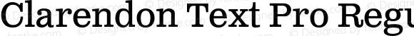 Clarendon Text Pro