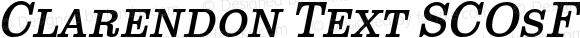 Clarendon Text SCOsF Italic