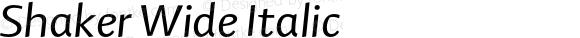 Shaker Wide Italic