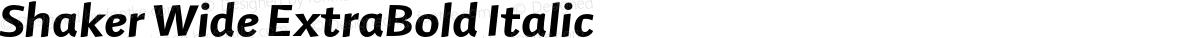 Shaker Wide ExtraBold Italic