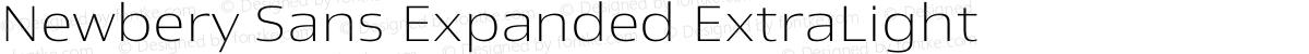 Newbery Sans Expanded ExtraLight