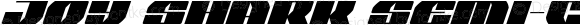 Joy Shark Semi-Condensed Italic Semi-Condensed Italic