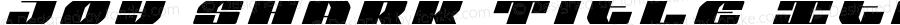 Joy Shark Title Italic Italic Version 1.0; 2018