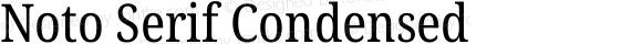 Noto Serif Condensed