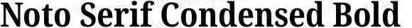 Noto Serif Condensed Bold
