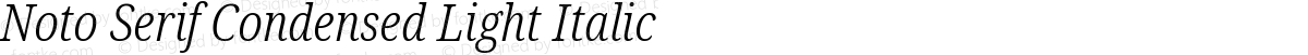 Noto Serif Condensed Light Italic