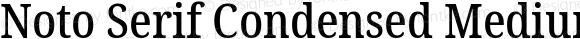 Noto Serif Condensed Medium