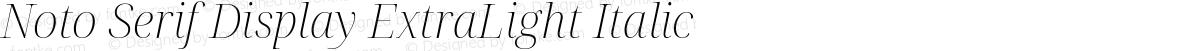 Noto Serif Display ExtraLight Italic