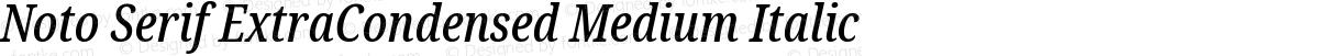 Noto Serif ExtraCondensed Medium Italic
