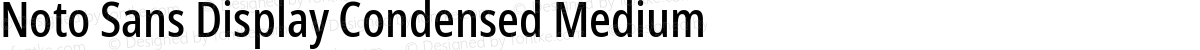 Noto Sans Display Condensed Medium