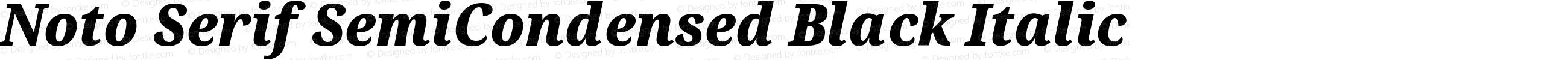 Noto Serif SemiCondensed Black Italic