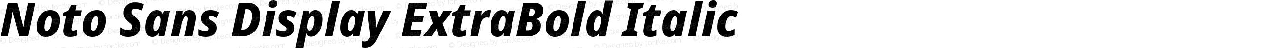 Noto Sans Display ExtraBold Italic