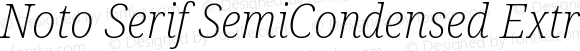 Noto Serif SemiCondensed ExtraLight Italic
