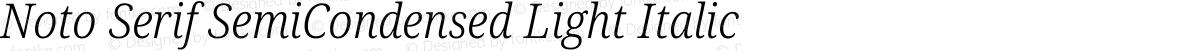 Noto Serif SemiCondensed Light Italic