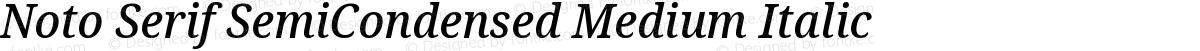 Noto Serif SemiCondensed Medium Italic