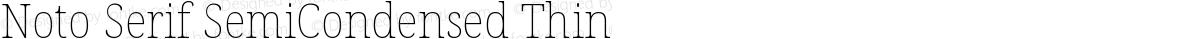 Noto Serif SemiCondensed Thin