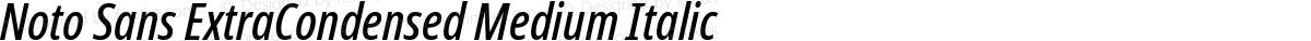 Noto Sans ExtraCondensed Medium Italic