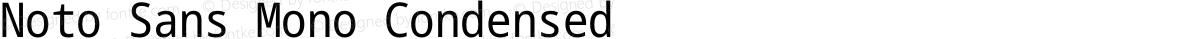 Noto Sans Mono Condensed