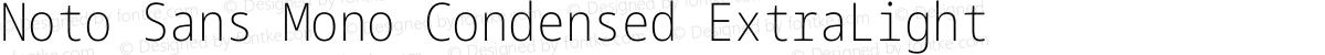 Noto Sans Mono Condensed ExtraLight