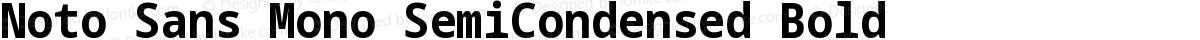 Noto Sans Mono SemiCondensed Bold