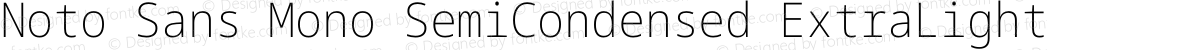 Noto Sans Mono SemiCondensed ExtraLight