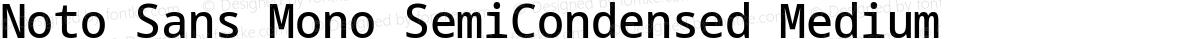 Noto Sans Mono SemiCondensed Medium