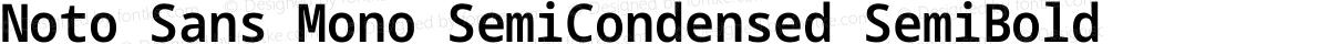 Noto Sans Mono SemiCondensed SemiBold