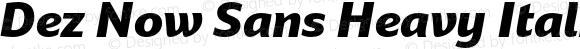 Dez Now Sans Heavy Italic