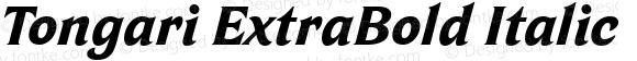 Tongari ExtraBold Italic