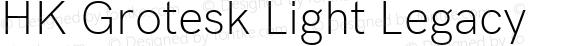 HK Grotesk Light Legacy