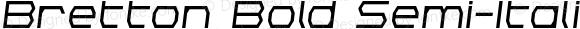 Bretton Bold Semi-Italic Bold Semi-Italic