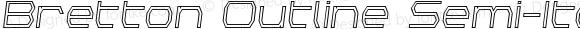Bretton Outline Semi-Italic Outline Semi-Italic