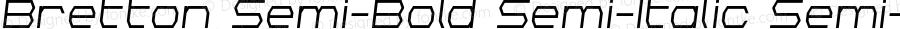 Bretton Semi-Bold Semi-Italic Semi-Bold Semi-Italic Version 1.0; 2018