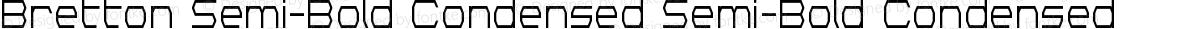 Bretton Semi-Bold Condensed Semi-Bold Condensed