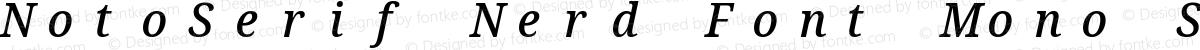 NotoSerif Nerd Font Mono SemiCondensed Medium Italic