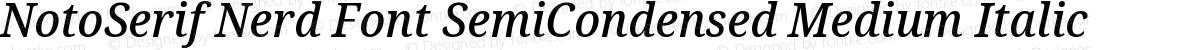 NotoSerif Nerd Font SemiCondensed Medium Italic