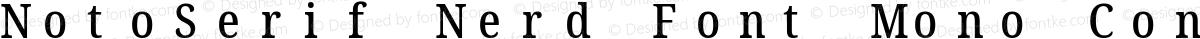 NotoSerif Nerd Font Mono Condensed Medium