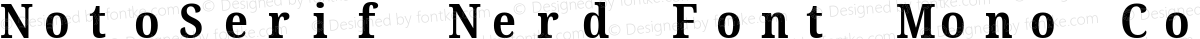NotoSerif Nerd Font Mono Condensed Bold