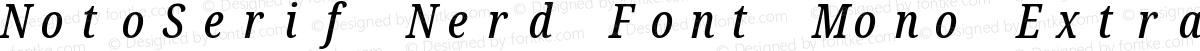 NotoSerif Nerd Font Mono ExtraCondensed Medium Italic